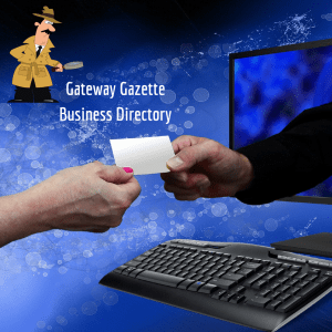 Looking for a local business? The Gateway Gazette Online Business Directory could be your answer.