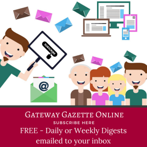Sign up for your FREE subscription to the Gateway Gazette Email Digests