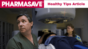 HEALTHY HINTS FROM PHARMASAVE: CHOOSING A PROSTATE CANCER TREATMENT